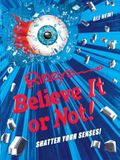Ripley's Believe It or Not! Shatter Your Senses!