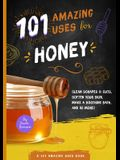 101 Amazing Uses for Honey