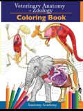 Veterinary & Zoology Coloring Book: 2-in-1 Compilation - Incredibly Detailed Self-Test Animal Anatomy Color workbook - Perfect Gift for Vet Students a