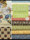 Quilter's Academy Vol. 2 - Sophomore Year-Print-On-Demand: A Skill-Building Course in Quiltmaking