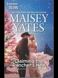 Claiming the Rancher's Heir: A Surprise Pregnancy Western Romance