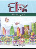 City Life: Adult Coloring Book