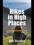 Hikes in High Places: Transforming Hikes Atlantic/Paciific