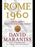 Rome 1960: The Olympics That Changed the Worl
