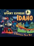The Spooky Express Idaho