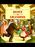 Dance at Grandpa's: Adapted from the Little House Books by Laura Ingalls Wilder
