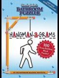 Uncle John's Bathroom Puzzler HANGMAN-a-GRAMS