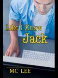 Like I Know Jack
