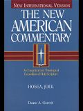 Hosea, Joel: An Exegetical and Theological Exposition of Holy Scripture (The New American Commentary)