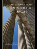 The U.S. Supreme Court's Democratic Spaces, 5