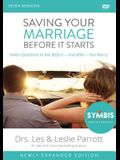 Saving Your Marriage Before It Starts Updated Video Study: Seven Questions to Ask Before---And After---You Marry