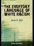 Everyday Language of White Rac