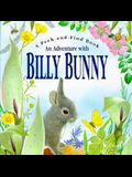 An Adventure with Billy Bunny (Peek and Find (PGW))