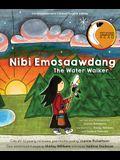 Nibi Emosaawdang/The Water Walker