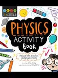 STEM Starters for Kids: Physics Activity Book: Packed with Activities and Physics Facts