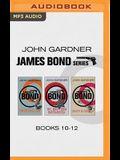John Gardner - James Bond Series: Books 10-12: Brokenclaw, the Man from Barbarossa, Death Is Forever