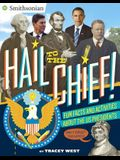 Hail to the Chief!: Fun Facts and Activities about the US Presidents