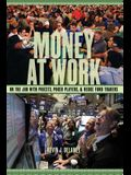 Money at Work: On the Job with Priests, Poker Players, and Hedge Fund Traders