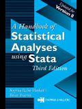Handbook of Statistical Analyses Using Stata, Third Edition