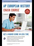 Ap(r) European History Crash Course, 2nd Ed., Book + Online