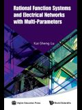 Rational Function Systems and Electrical Networks with Multi-Parameters