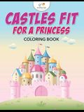 Castles Fit for a Princess Coloring Book