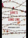 Love's Long Line