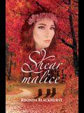 Shear Malice