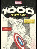 Marvel El Fantástico Libro de Los 1000 Puntos