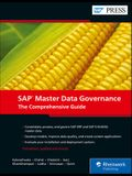 SAP Master Data Governance: The Comprehensive Guide