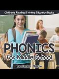 Phonics for Middle School: Children's Reading & Writing Education Books