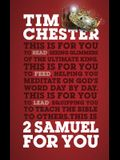 2 Samuel for You: The Triumphs and Tragedies of God's King