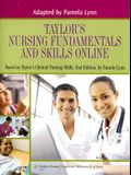 Taylor's Nursing Fundamentals and Skills Online Access Code: Based on Taylor's Clinical Nursing Skills, 2nd Edition by Pamela Lynn