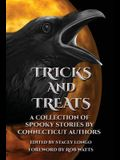 Tricks and Treats: A Collection of Spooky Stories by Connecticut Authors