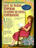 Que Se Puede Esperar Cuando Se Esta Esperando = What to Expect When You're Expecting