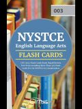 NYSTCE English Language Arts CST (003) Flash Cards Book 2019-2020: Rapid Review Test Prep Including More Than 325 Flashcards for the NYSTCE 003 Examin