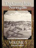 The Central Iowa Norwegians, Volume 1