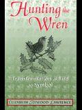 Hunting The Wren: Transformation Bird Symbol