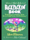 Allen & Mike's Really Cool Backpackin' Book: Traveling & camping skills for a wilderness environment (Allen & Mike's Series)