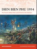 Dien Bien Phu 1954: The French Defeat That Lured America Into Vietnam