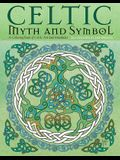 Celtic Myth & Symbol Coloring Book: A Coloring Book of Celtic Art and Mandalas