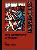 True Werewolves of History