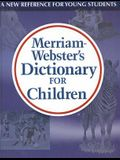 Merriam Webster's Dictionary for Children