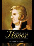 American Honor: The Story of Admiral Charles Stewart