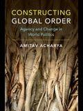 Constructing Global Order