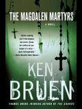 The Magdalen Martyrs: A Jack Taylor Novel