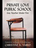 Private Love, Public School: Gay Teacher Under Fire