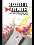 Different Abilities: A Collection Of Letters From Those Who Love Someone With Special Needs
