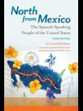 North from Mexico: The Spanish-Speaking People of the United States
