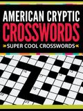 American Cryptic Crosswords: Super Cool Crosswords